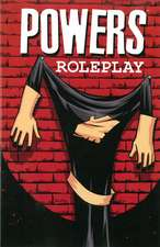 Powers Volume 2: Roleplay (New Printing)