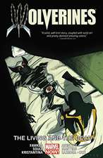Wolverines Volume 3: The Living And The Dead