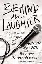 Behind the Laughter: A Comedian's Tale of Tragedy and Hope