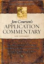 Jon Courson's Application Commentary: Volume 3, New Testament (Matthew - Revelation)