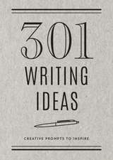 301 Writing Ideas -  Second Edition