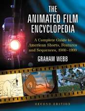 The Animated Film Encyclopedia:  A Complete Guide to American Shorts, Features and Sequences, 1900-1999