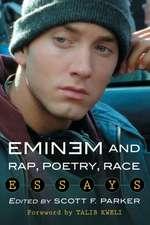 Eminem and Rap, Poetry, Race:  Essays