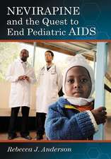 Nevirapine and the Quest to End Pediatric AIDS