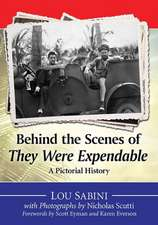 Behind the Scenes of They Were Expendable:  A Pictorial History