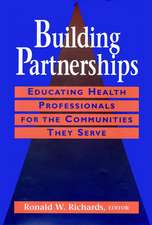 Building Partnerships: Educating Health Professionals for the Communities They Serve