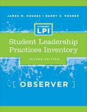 The Student Leadership Practices Inventory (LPI): Observer Instrument