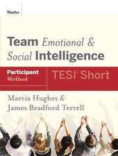 Team Emotional and Social Intelligence (TESI Short) Participant Workbook