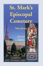 St. Mark's Episcopal Cemetery, Orange, Essex County, New Jersey, (Near the Southwest Corner of Main Street and Scotland Road, Adjacent to the First PR