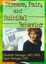 Disease, Pain, and Suicidal Behavior:  A Social Constructionist Approach