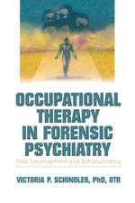 Occupational Therapy in Forensic Psychiatry