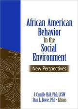 African American Behavior in the Social Environment:  New Perspectives