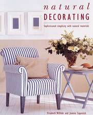 Natural Decorating: Sophisticated Simplicity With Natural Materials