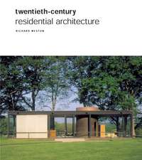 Twentieth Century Residential Architecture