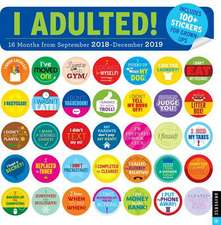 I Adulted! 2018-2019 16-Month Wall Calendar