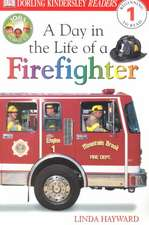 DK Readers L1:  A Day in the Life of a Firefighter
