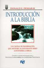 Introduccin a la Biblia:  A Layman's Guide to Our Bible