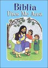 Biblia Dios Me Ama Azul:  God Loves Me Bible Blue