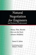Natural Negotiation for Engineers and Technical Professionals