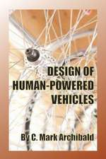 Design of Human-Powered Vehicles