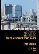 Companion Guide to the Asme Boiler & Pressure Vessel and Piping Codes