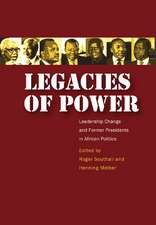 Legacies of Power:  Leadership Change and Former Presidents in African Politics