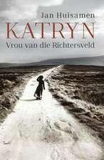 Katryn:  Vrou Van Die Richtersveld