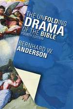 The Unfolding Drama of the Bible:  Proposed by the Consultation on Common Texts