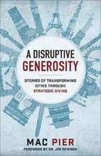 A Disruptive Generosity