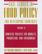 Case Studies in Food Policy for Developing Countries, Volume 2