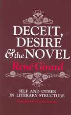 Deceit, Desire, and the Novel – Self and Other in Literary Structure