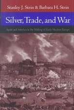 Silver, Trade and War