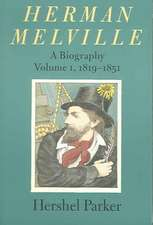 Herman Melville – A Biography 1819–1851 V 1