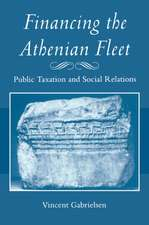 Financing the Athenian Fleet – Public Taxation and Social Relations