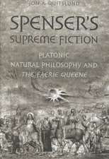 Spenser's Supreme Fiction