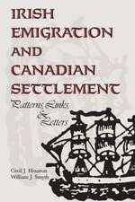 Irish Emigration and Canadian Settlement
