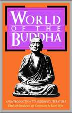 World of the Buddha:  An Introduction to the Buddhist Literature