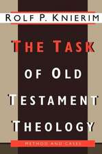 The Task of Old Testament Theology:  Substance, Method, and Cases