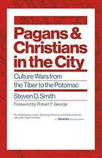 Pagans and Christians in the City