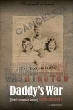 Daddy's War: Greek American Stories