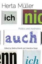 Herta Müller: Politics and Aesthetics