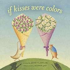 If Kisses Were Colors