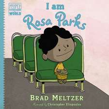 I Am Rosa Parks:  Young Readers Edition