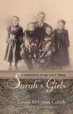 Sarah's Girls: A Chronicle of Big Ugly Creek