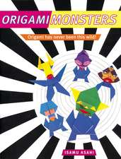 Origami Monsters: Create Colorful Monsters with This Ghoulishly Fun Book of Japanese Paper Folding: Includes Origami Book with 23 Projects
