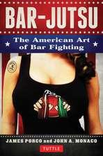 Bar-jutsu: The American Art of Bar Fighting