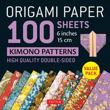 """Origami Paper 100 sheets Kimono Patterns 6"""" (15 cm): High-Quality Double-Sided Origami Sheets Printed with 12 Different Patterns (Instructions for 6 Projects Included)"""