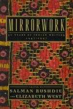 Mirrorwork:  50 Years of Indian Writing 1947-1997