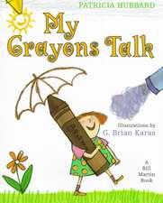 My Crayons Talk:  A Bill Martin Book