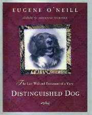 The Last Will & Testament of a Very Distinguished Dog